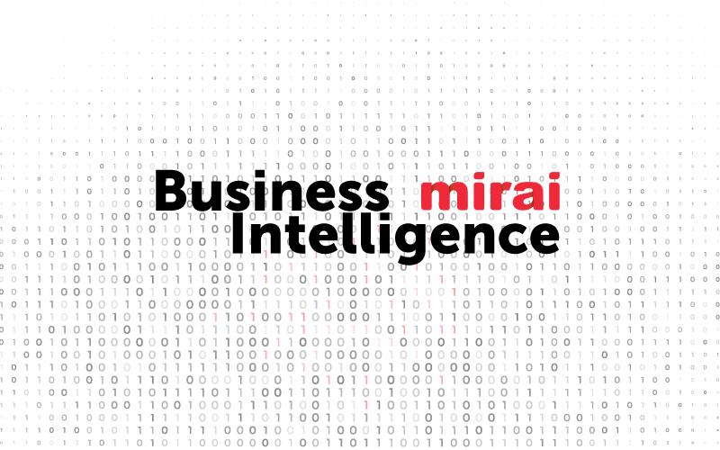 Business Intelligence Mirai